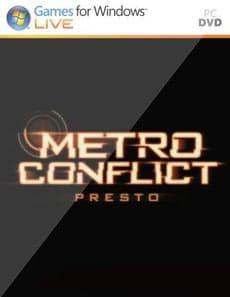 Metro Conflict Presto