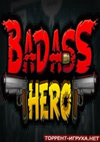Badass Hero (Fury Unleashed)