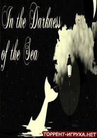 In the Darkness of the Sea