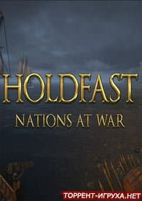 Holdfast Nations At War