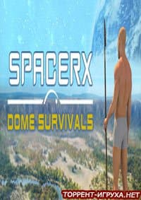 SpacerX Dome Survivals