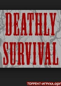 Deathly Survival