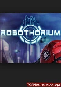 Robothorium Tactical Revolution