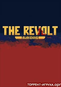 The Revolt Awakening