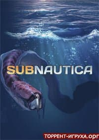 Subnautica + дополнение Below Zero