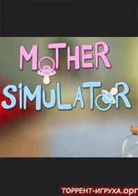 Mother Simulator