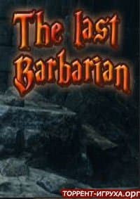 The Last Barbarian