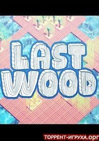 Last Wood