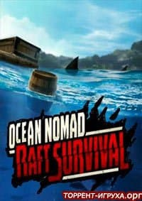 Ocean Nomad Survival on Raft