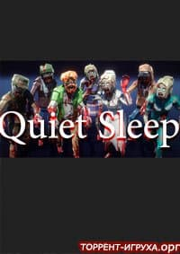 Quiet Sleep