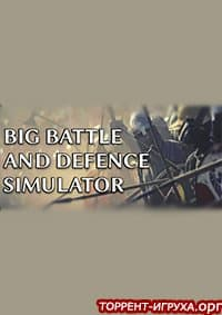 Big Battle And Defence Simulator
