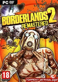 Borderlands 2 + Remastered