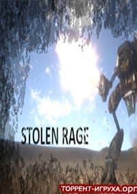 Stolen Rage