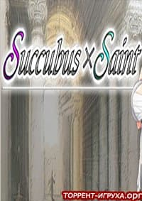 Succubus x Saint