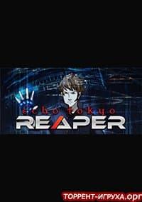 Echo Tokyo Reaper