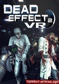 Dead Effect 2 VR