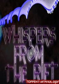 Whispers From The Rift