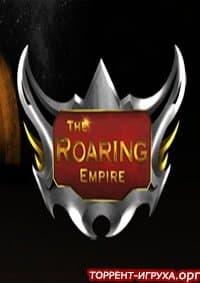The Roaring Empire