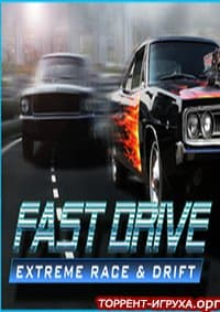 FAST DRIVE Extreme Race & Drift