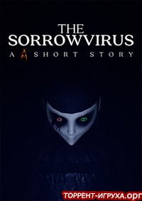 The Sorrowvirus A Faceless Short Story