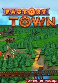 Factory Town