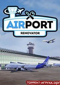 Airport Renovator