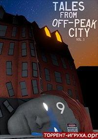 Tales From Off-Peak City Vol. 1
