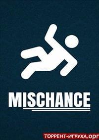 Mischance